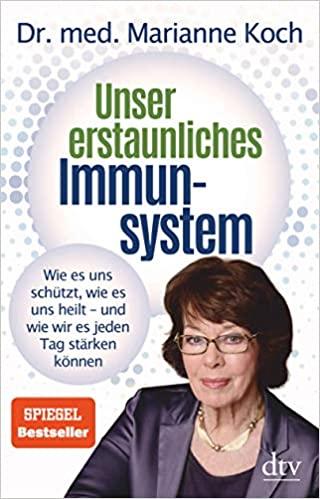 Buchcover: Unser erstaunliches Immunsystem von Dr. med. Marianne Koch
